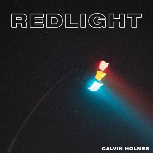 "Enjoy Your Stop at Calvin Holmes's ""REDLIGHT"""