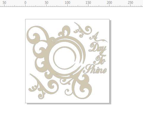 A day to shine circle flourish frame  200 x 200min buy 3 .