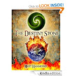 Amazon.com: The Destiny Stone eBook: Matt Hammond: Kindle Store