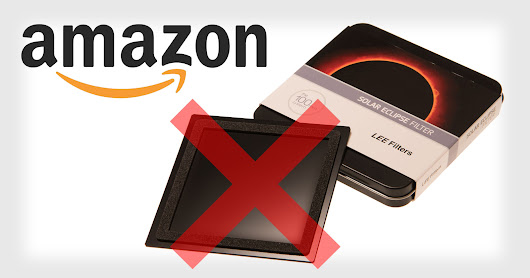 Amazon is Refunding LEE Solar Eclipse Filter Buyers, Warning Against Use