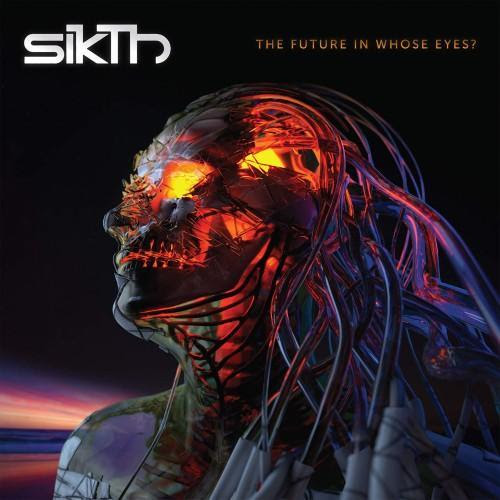 "SIKTH - neues Album ""The Future In Whose Eyes?"" 