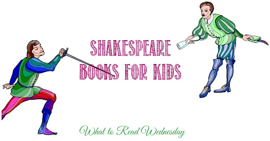 Shakespeare Books For Kids and WTRW - Castle View Academy
