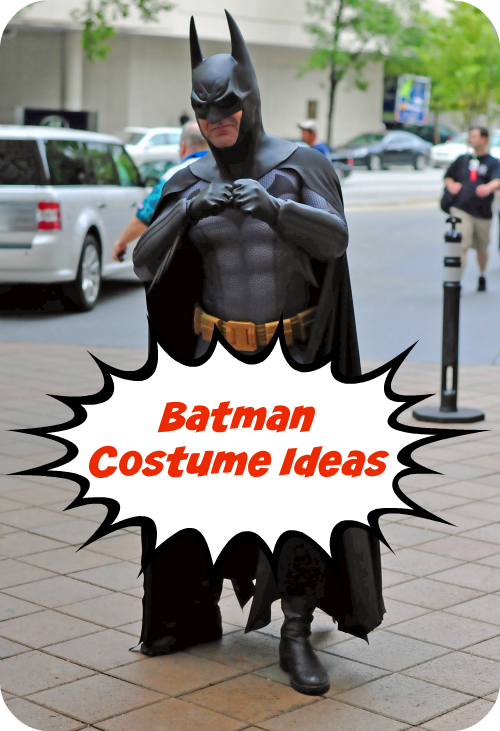 Fan Favorite Batman Costume Ideas For #TeamBatman