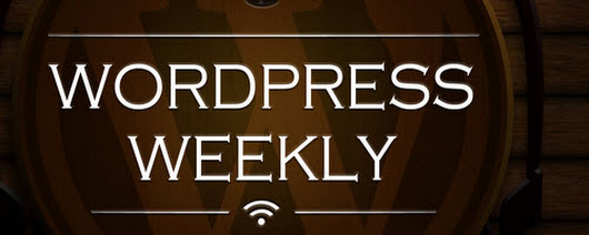 WPWeekly Episode 288 – No React.js Framework for Gutenberg – WordPress Tavern