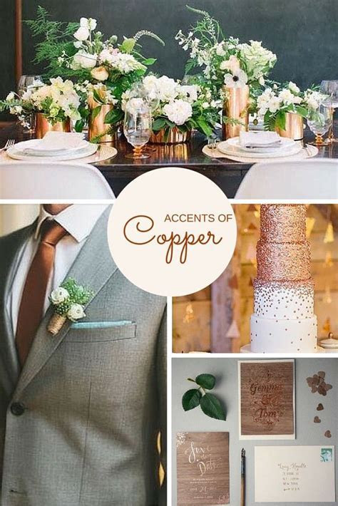 2016 Wedding Trends   Copper. Copper is the hottest accent