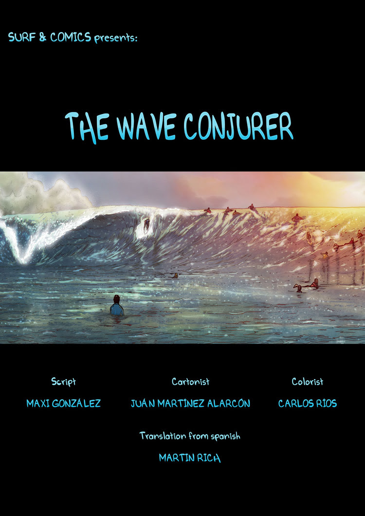 The Wave Conjurer: a surf comic by Maxi González, Juan Martínez Alarcón, and Carlos Rios