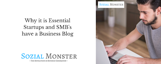 How To Grow Your Startup Business With a Blog — Sozial Monster