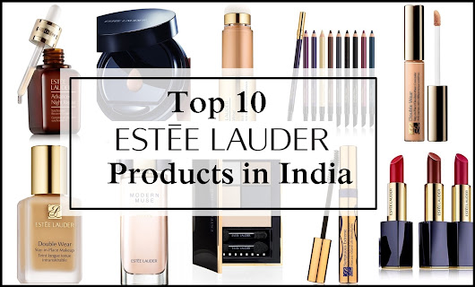 Top 10 Estée Lauder Products in India, Prices, Buy Online
