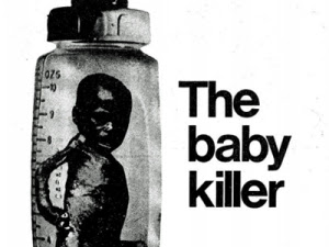 """""""The Baby Killer,"""" a booklet published by London's War On Want organization in 1974."""