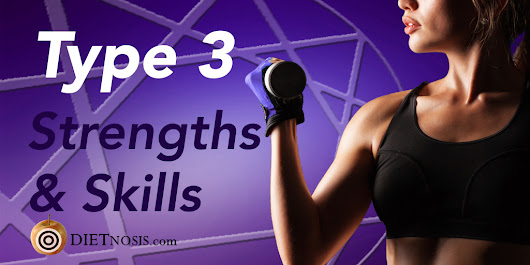 Enneagram Type 3 Diet Strengths and Skills
