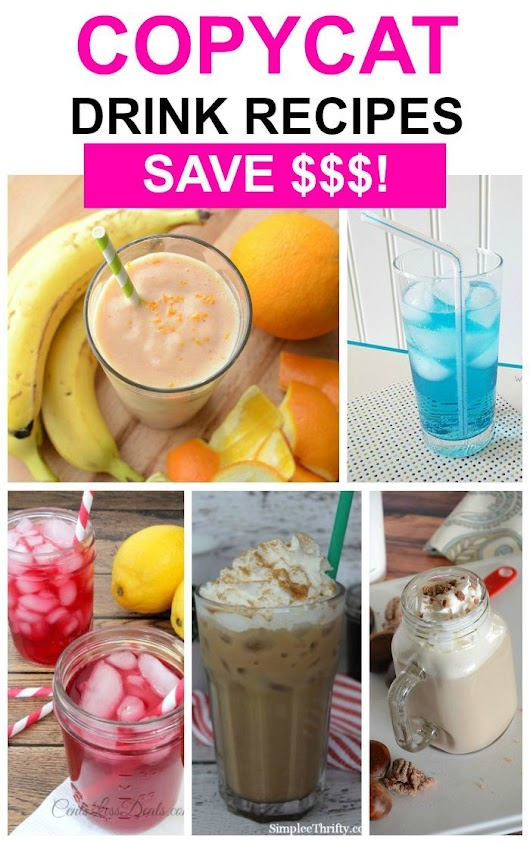 25 Easy Copycat Drink Recipes You'll Love