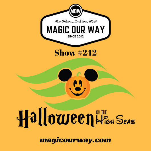 Halloween on the High Seas - MOW #242 - Magic Our Way