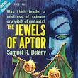 Expanded Course in the History of Black Science Fiction: Samuel R. Delany's The Jewels of Aptor