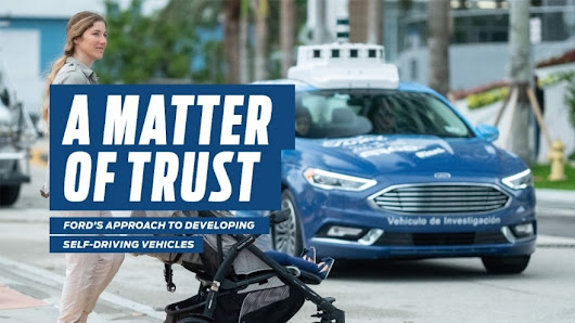 A Matter of Trust: Ford Releases Safety Assessment Report For Self-Driving Vehicle Development | Ford Media Center