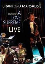 Branford Marsalis - 'A Love Supreme - Live In Amsterdam'