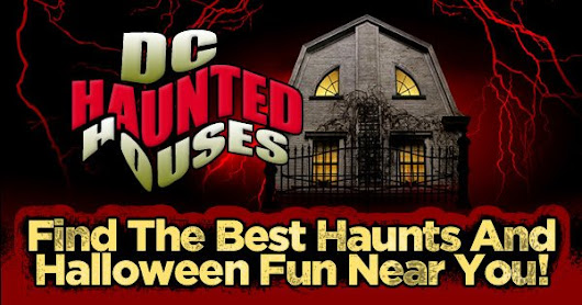 Washington DC Haunted Houses - Your Guide to Halloween in Washington DC