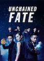 Unchained Fate - Season 1