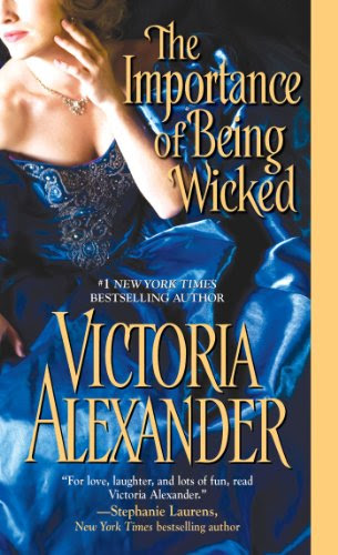 The Importance of Being Wicked (Millworth Manor) by Victoria Alexander