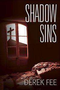 Shadow Sins by Derek Fee