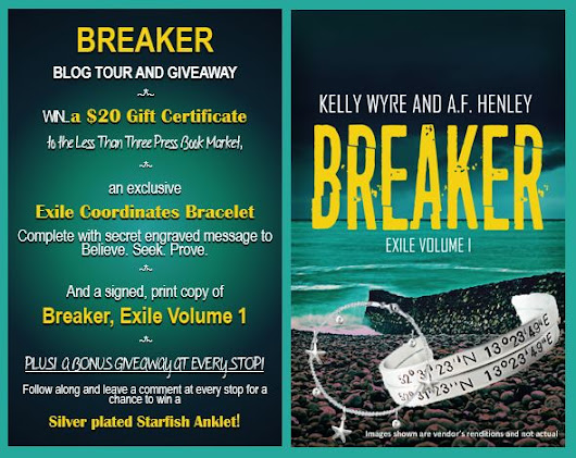 Guest Post and Giveaway: Breaker: Volume One by Kelly Wyre and AF Henley