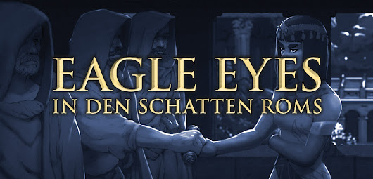 Eagle Eyes – In den Schatten Roms ist für den Goldenen Stephan nominiert - FateRpg.de