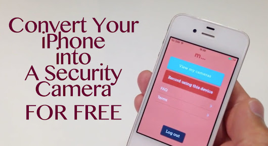 How to Convert your iPhone into a Security Camera | www.icloudlogin.com