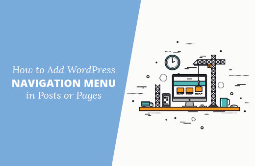 How to Add WordPress Navigation Menu in Posts / Pages