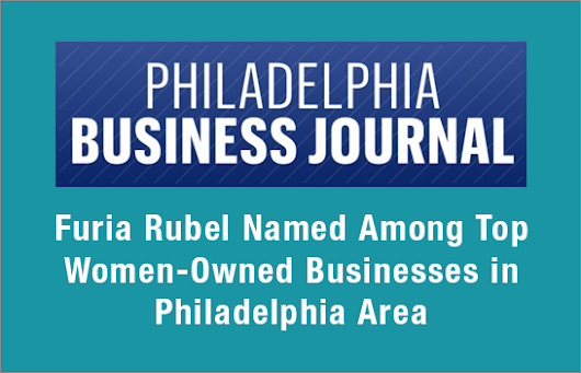 Furia Rubel Named Top Women-Owned Businesses in Philadelphia Area