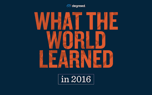 What the World Learned in 2016 - Degreed Blog