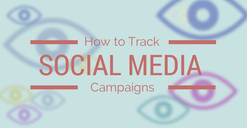 How to Track Social Media Campaigns
