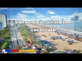 Kinh nghiệm du lịch biển Sầm Sơn 3 ngày 2 đêm - Update mới nhất 2020