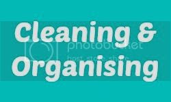 Cleaning and organising