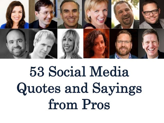 53 Social Media Quotes and Sayings from Pros
