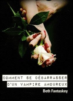 Couverture Comment se débarrasser d'un vampire amoureux