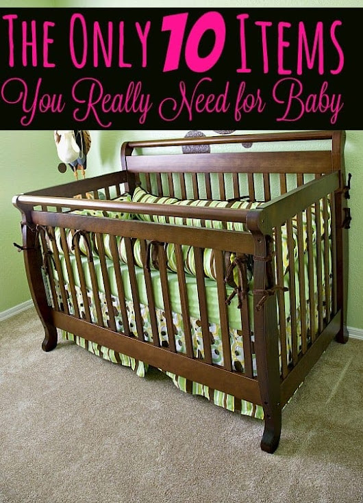 Baby on a Budget - The Only 10 Items You Really Need for Baby