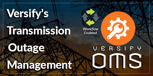 Versify Adds Transmission Outage Management to its Software Portfolio