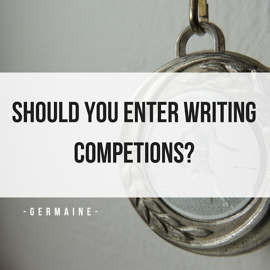 Should You Enter Writing Competitions?