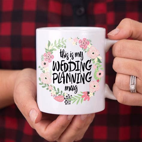 """""""This is My Wedding Planning Mug"""" Gift for Bride ? Z"""