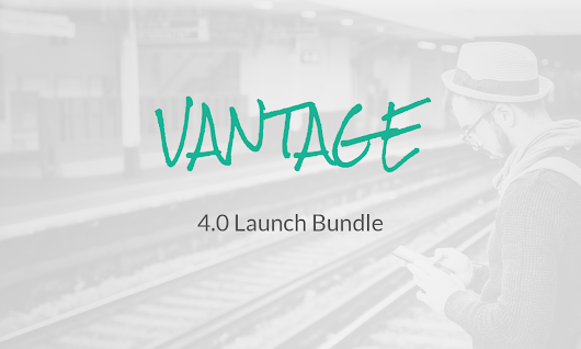 Vantage 4.0 Launch Bundle