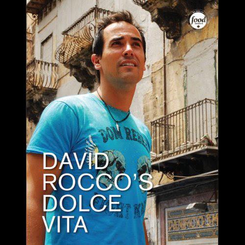 David Rocco's Dolce Vita Cookbook