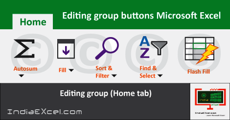 editing group in excel | editing group is available in which tab | editing group in excel 2010 | editing group in excel 2007 | editing group excel 2016
