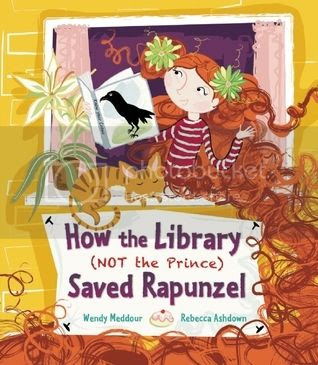 How the Library (Not the Prince) Saved Rapunzel by Wendy Meddour & Rebecca Ashdown