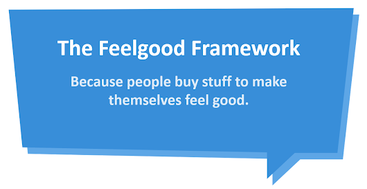 The Feelgood Framework for Conversational Copywriters