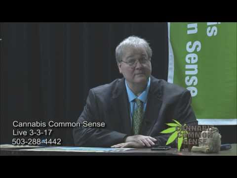 Cannabis Common Sense - March 3, 2017
