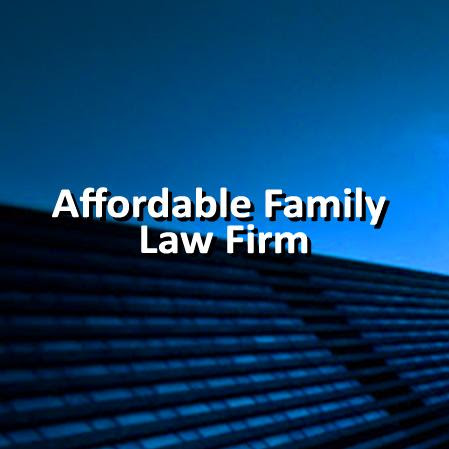 Affordable Family Law Firm