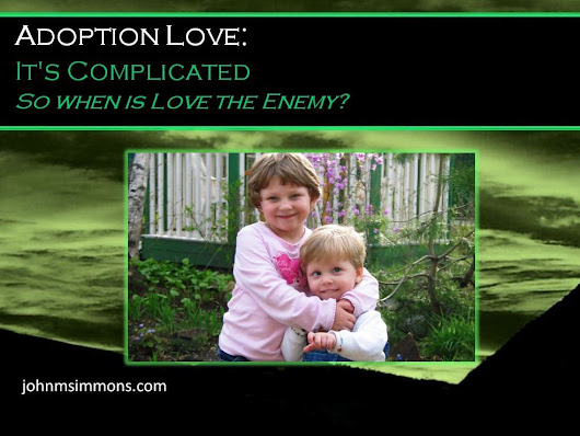 Adoption Love: It's Complicated