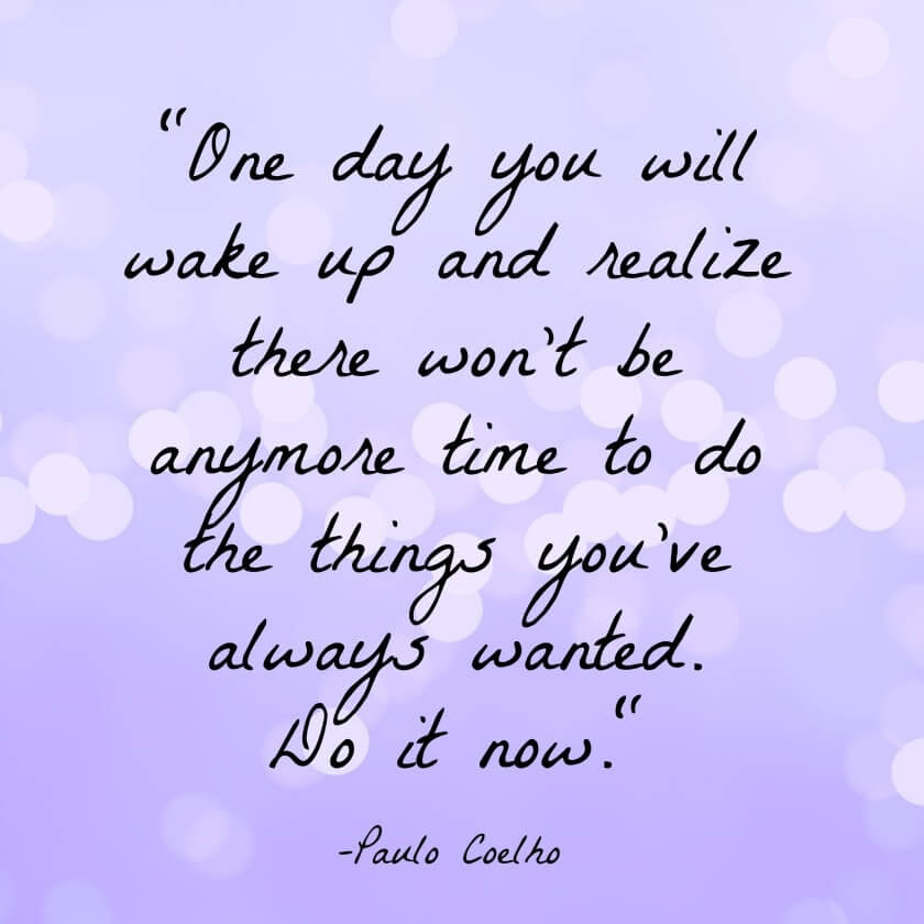 Travelettes 20 Paulo Coelho Quotes To Set Your Wandering Soul On