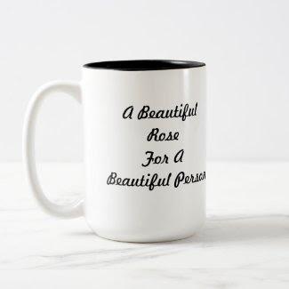 A Beautiful Rose For Beautiful Person Two Tone Mug