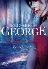 Whisper Island - Feuerbrandung - Elizabeth George