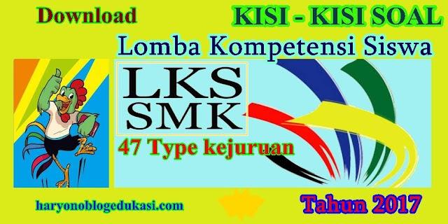 Download Free Kisi Kisi Soal Lomba Kompetensi Siswa Smk Tahun 2017 Wiki Edukasi